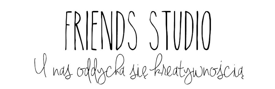 Friends Studio w Ostrowcu Świętokrzyskim
