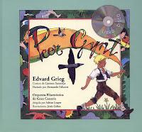 Peer Gynt (cuento musical)Música de Edvard Grieg ; cuento de Carmen Santonja basado en la obra teatral de Henrik Ibsen. Vitoria-Gasteiz AgrupArte, 1998.