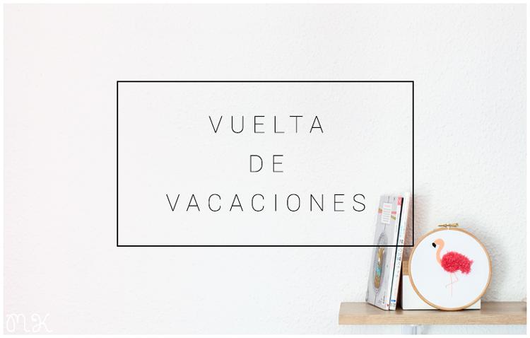 vuelta al blog después de vacaciones