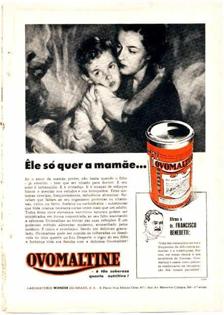 Propaganda do Ovomaltine nos anos 40, como indicador para restabelecer a saúde de crianças convalescentes.