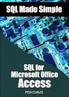SQL Made Simple. SQL for Microsoft Office Access