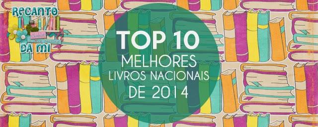 Top 10 - Melhores Livros Nacionais que li em 2014