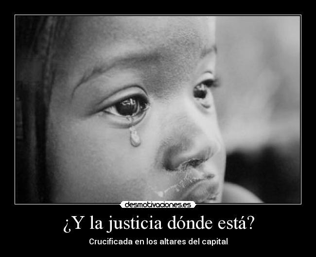 Donde se escode la justicia
