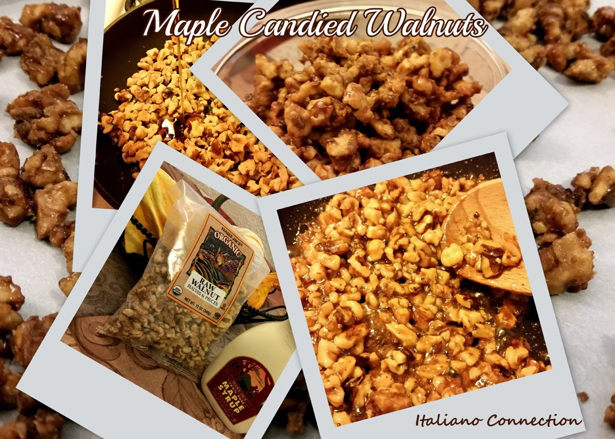 My Italiano Connection: Easy Maple Candied Walnuts (Optional: Spiced)