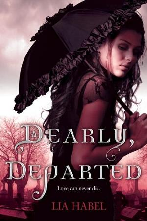 Book Review and Author Interview: Dearly, Departed by Lia Habel-Plus Exclusive Dearly, Beloved Teaser!