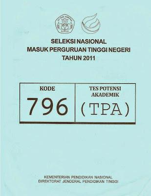 Naskah Soal Snmptn 2011 Tes Potensi Akademik (Tpa) Kode Soal 796