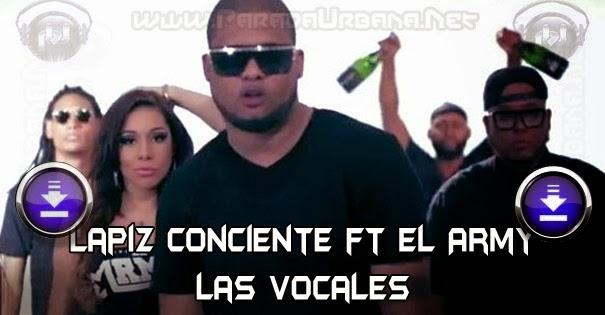 Descargar a Lapiz Conciente ft El Army - Las-Vocales