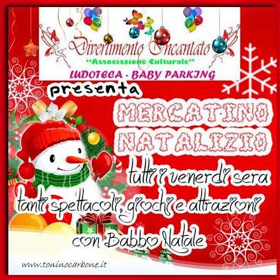 """Divertimento Incantato presenta il """"Mercatino Natalizio"""""""