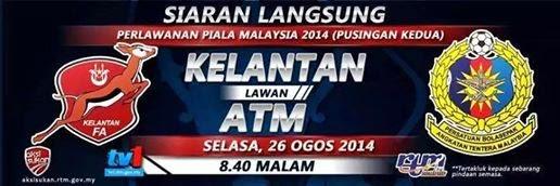 Live Streaming Kelantan vs ATM 26 Ogos 2014