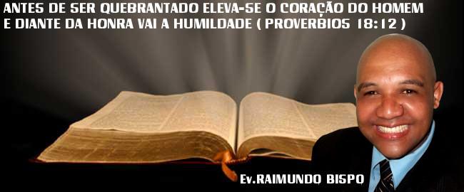 PASTOR RAIMUNDO BISPO