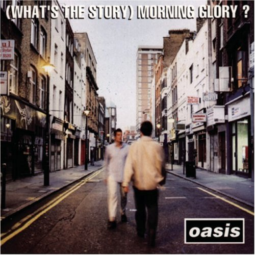 (What's The Story) Morning Glory? - OASIS