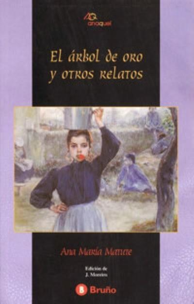 El árbol de oro y otros relatos - Ana María Matute