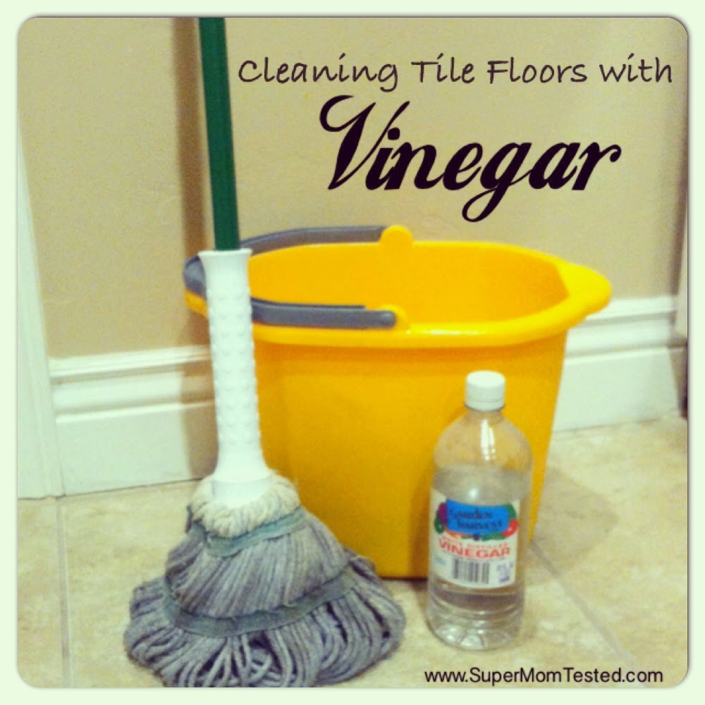 Cleaning Tile Floors with Vinegar ~ Super Mom Tested