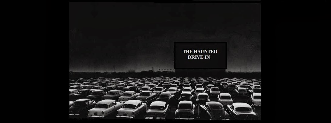 The Haunted Drive-in