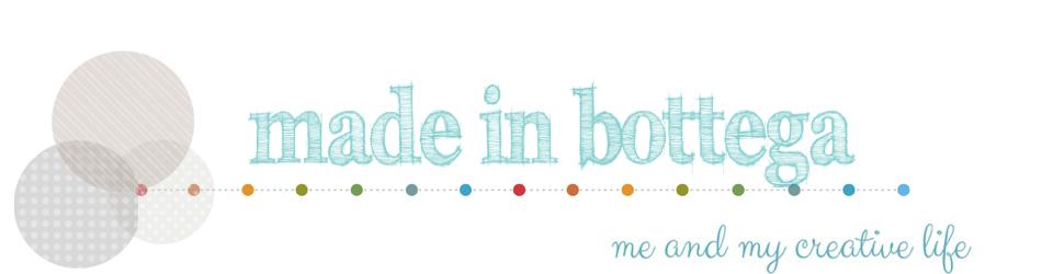 made in bottega - blog creativo