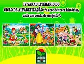 Dia 03 de junho 2015, IV SARAU LITERÁRIO DO CICLO DE ALFABETIZAÇÃO