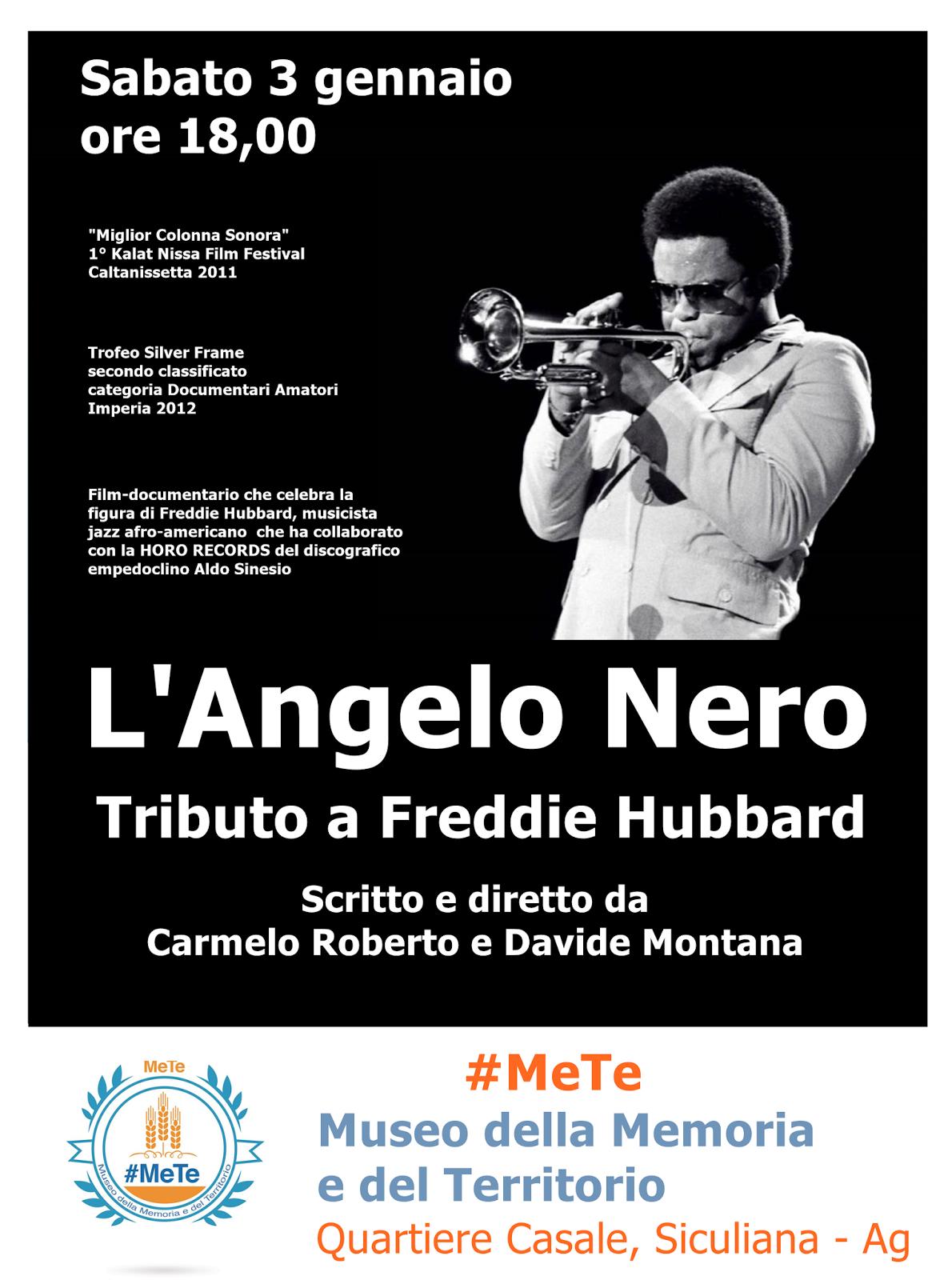 Freddie Hubbard, Cortometraggio Museo #MeTe, Siculiana