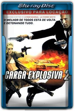 Carga Explosiva 2 Torrent Dublado