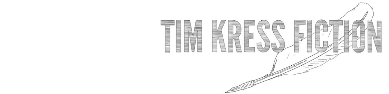 Tim Kress Fiction