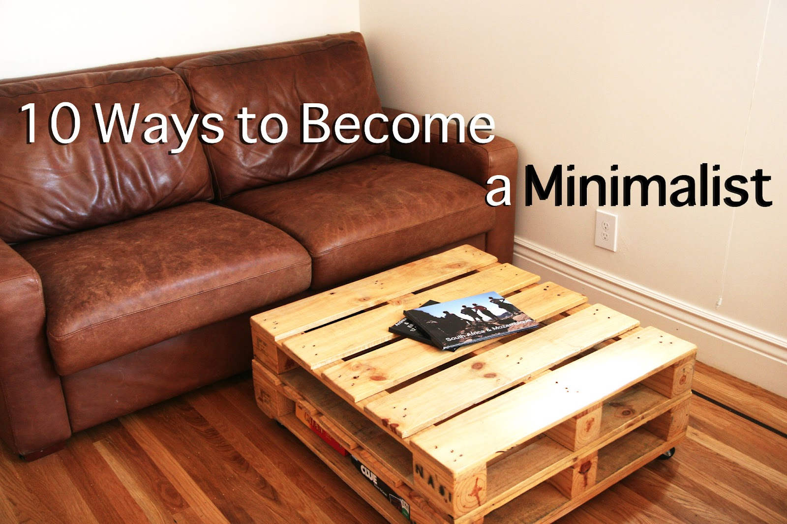ellies wonder 10 ways to become a minimalist