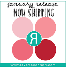 January Reverse Confetti Release fun starts on January 5th!