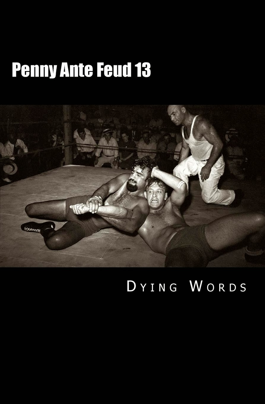 Dying Words - Penny Ante Feud - Shoe Music press