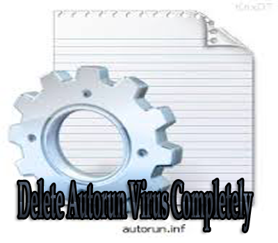 how to delete autorun virus completely