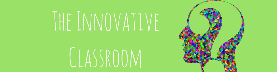 The Innovative Classroom