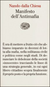 http://www.einaudi.it/libri/libro/nando-dalla-chiesa/manifesto-dell-antimafia/978880621848