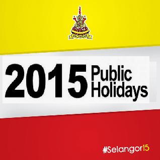 Hari kelepasan am Negeri Selangor 2015