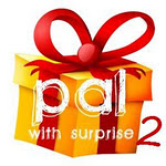 Pal with surprise 2