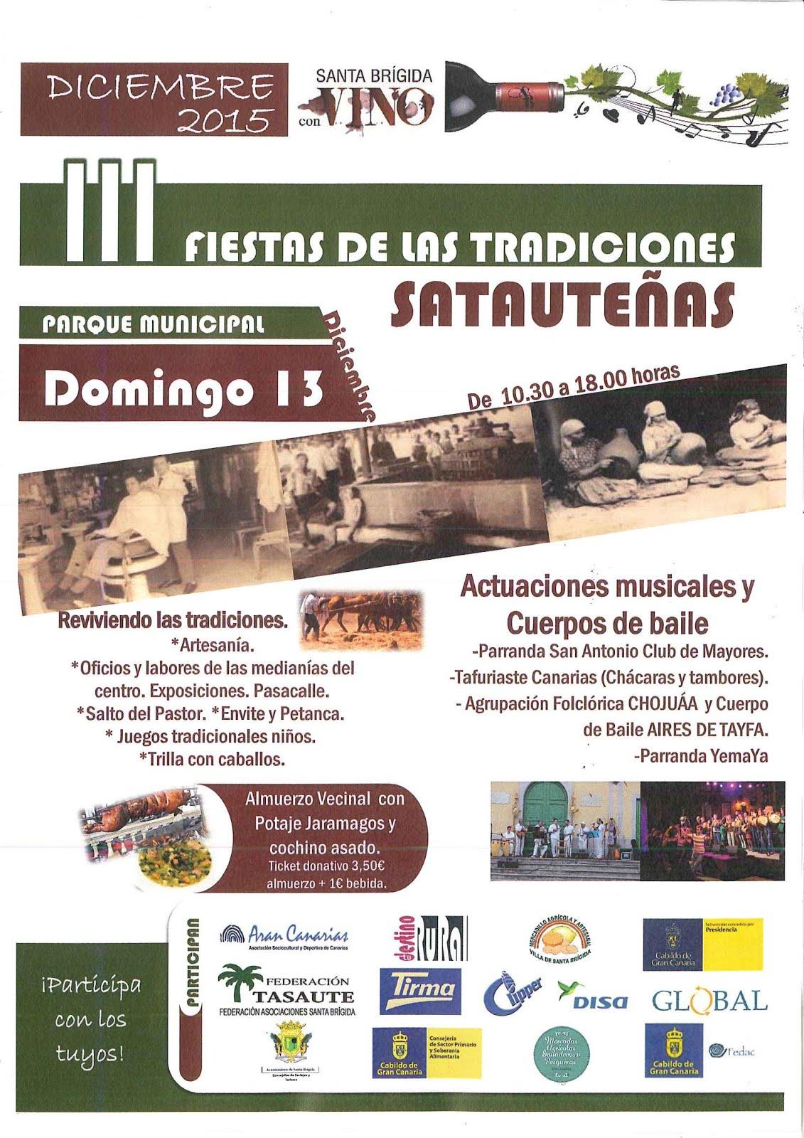 Santa Brígida: III FIESTA DE LAS TRADICIONES SATAUTEÑAS