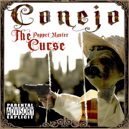 Conejo - The Puppet Master Curse [Explicit][Retail][2011][GroupRip]  Conejo-the-puppet-master-curse-official-cover