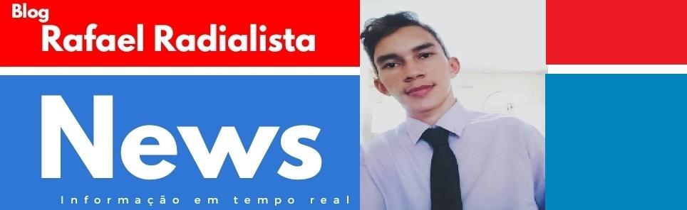 Blog Rafael Radialista News