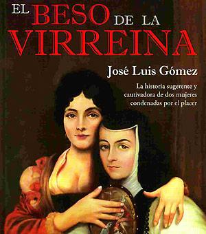 José Luis Gómez presenta su libro El Beso de la Virreina (Audio al dar click en la imagen)