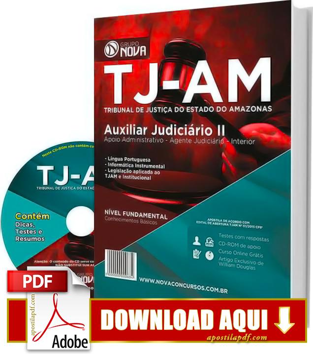 Apostila TJ AM 2015 Auxiliar Judiciário Administrativo Agente Judiciário Impressa Apostila TJ AM 2015 PDF Grátis Download
