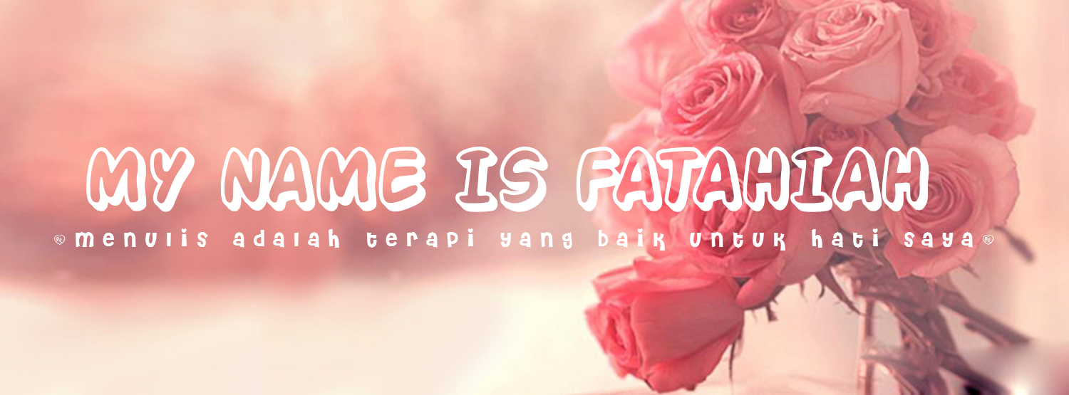 My Name Is Fatiah