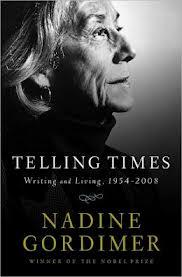 Nadine Gordimer, Telling Times