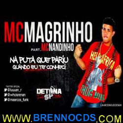 Mc Magrinho Part. Nadinho   Quando Eu Ter Conheci (2013) | músicas