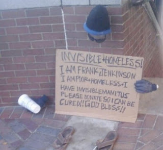 funny homeless sign invisible man