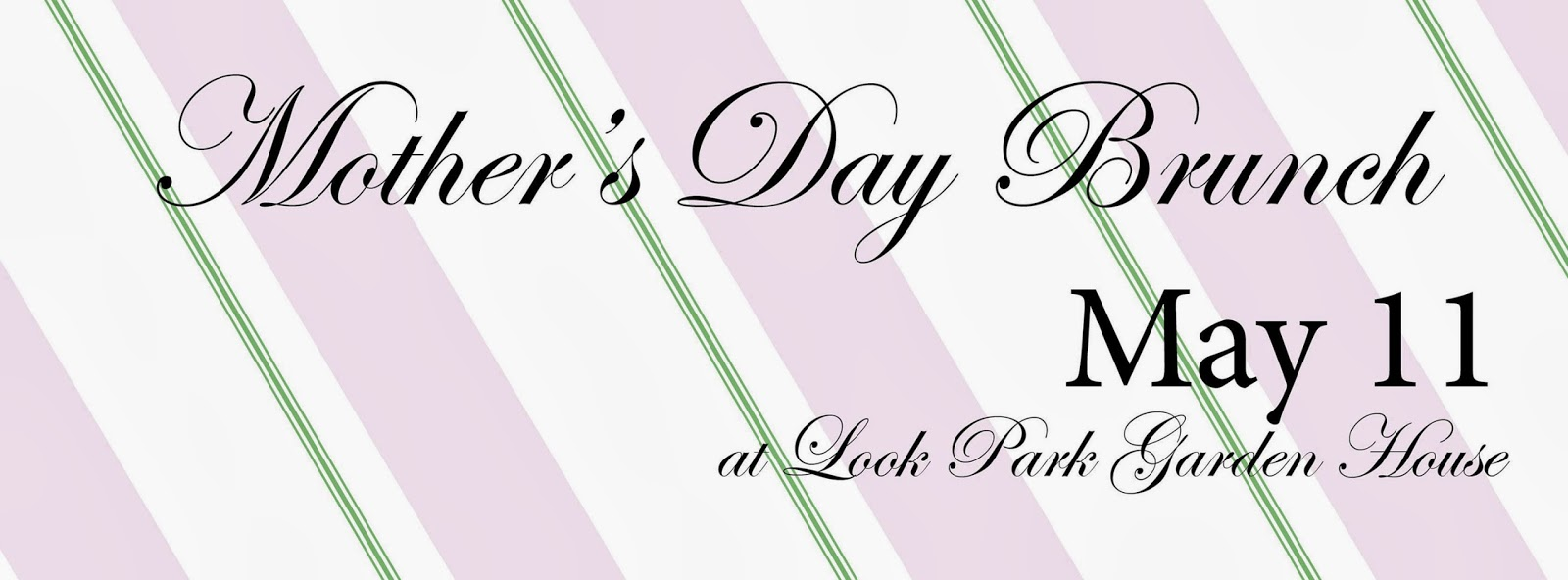 Mother's Day Brunch May 11 at Look Park Garden House