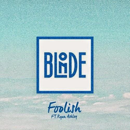 BLONDE - Foolish (Joe Goddard Remix)