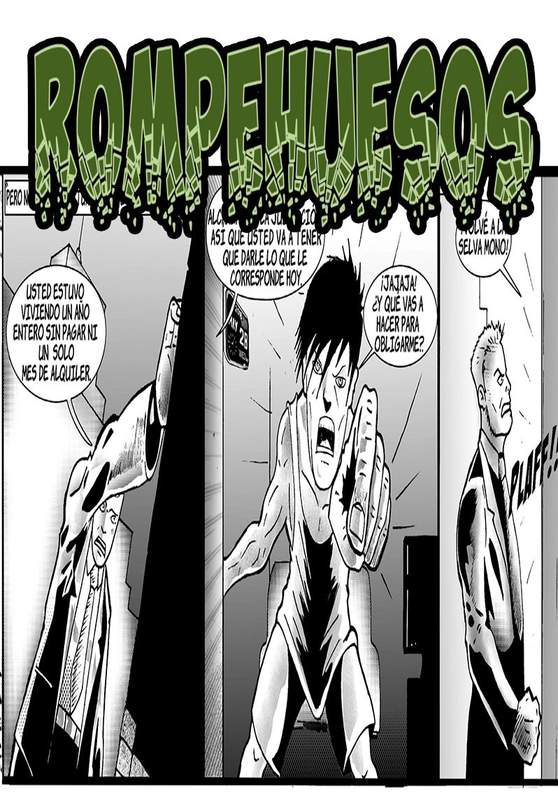 """""""Rompe huesos"""". Diego Grebol / Horacio Mansilla."""