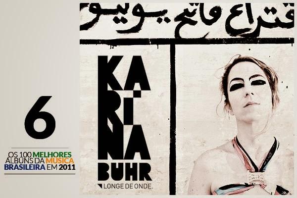 Karina Buhr - Longe de Onde