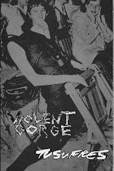Tu Sufres/Violent Gorge Cassette