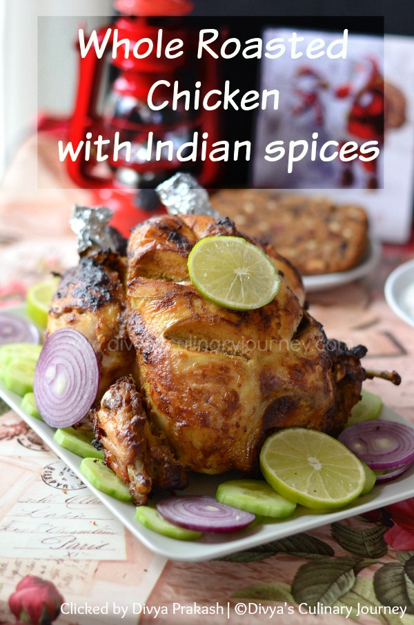 perfect whole chicken roast,  Indian style whole chicken roast