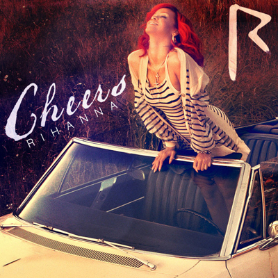 Rihanna - Cheers | Single art