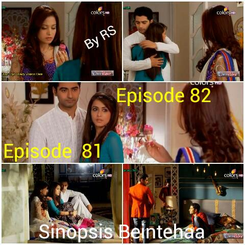 Sinopsis Beintehaa Episode 82