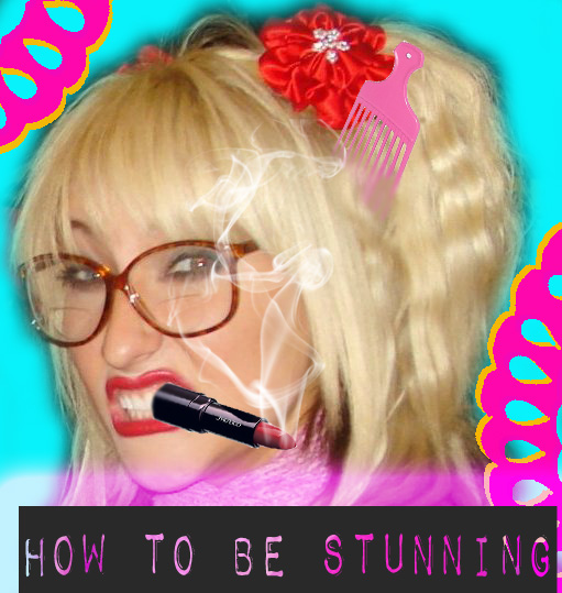 How To Be Stunning