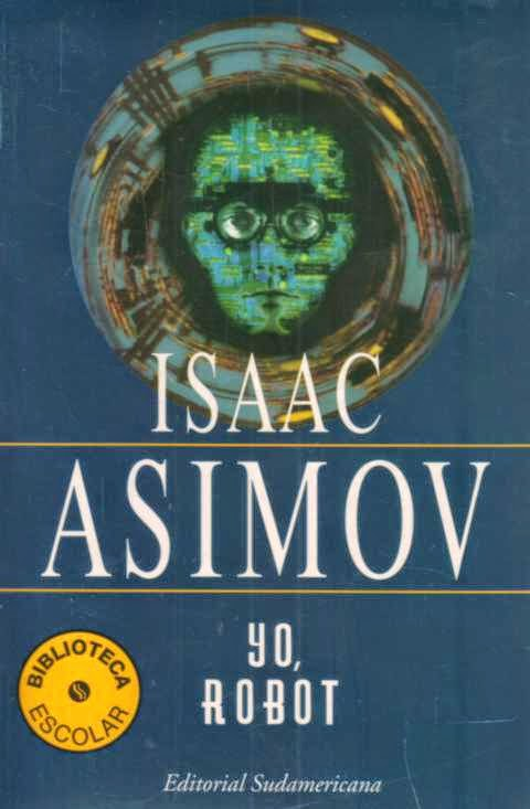 Yo Robot Sudamericana Isaac Asimov